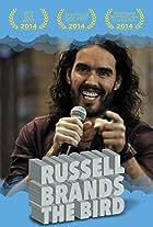 Russell Brands the Bird