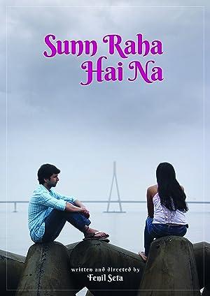 Sunn Raha Hai Na movie, song and  lyrics