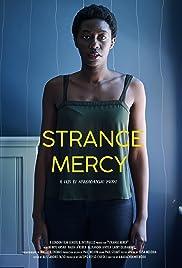 Strange Mercy Poster