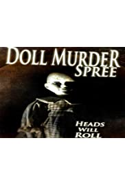 Doll Murder Spree
