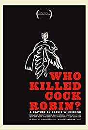 Who Killed Cock Robin? Poster