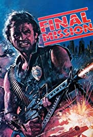 Final Mission (1984) film en francais gratuit