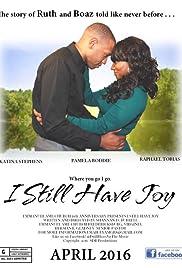 I Still Have Joy Poster