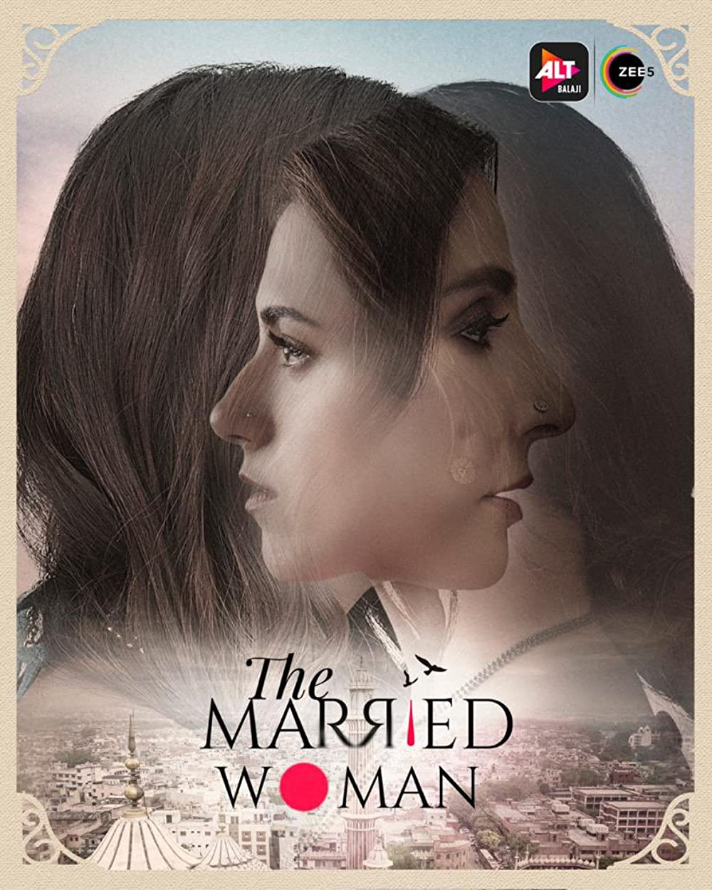 The Married Woman 2021 S01 Hindi Complete ALTBalaji Web Series  480p | 720p HDRip 975MB |  2.1GB Download