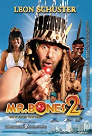 Mr  Bones 2: Back from the Past (2008) - IMDb