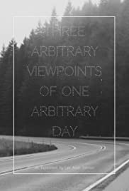 Three Arbitrary Viewpoints of One Arbitrary Day Poster