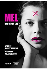 Mel: the Other Life