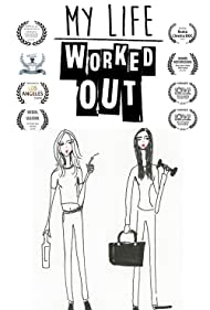 My Life Worked Out (2016)