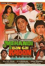 Mehandi Ban Gai Khoon (1991) - IMDb