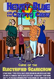 Henry Blue and the Crypto Crew Poster