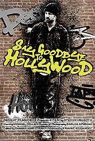 Say Goodbye to Hollywood (2021)