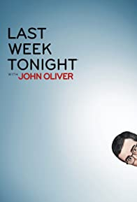 Primary photo for Last Week Tonight with John Oliver