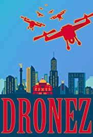 Dronez Poster