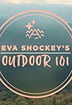 Eva Shockey's Outdoor 101