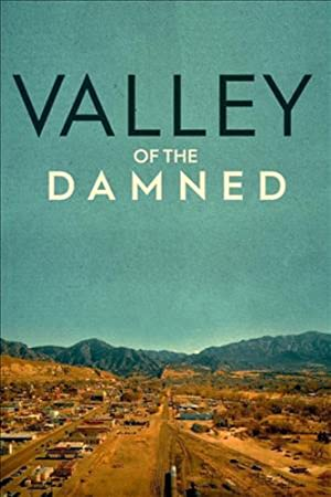 Where to stream Valley of the Damned