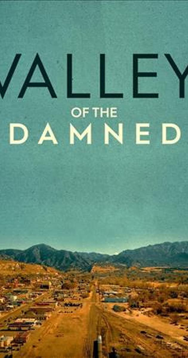 descarga gratis la Temporada 1 de Valley of the Damned o transmite Capitulo episodios completos en HD 720p 1080p con torrent