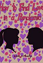 How to Find Love in a Pandemic