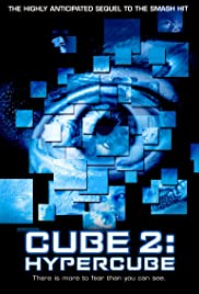 Cube²: Hypercube (2002) Poster - Movie Forum, Cast, Reviews