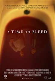 A Time to Bleed Poster