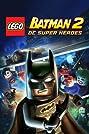 Lego Batman 2: DC Super Heroes (2012) Poster