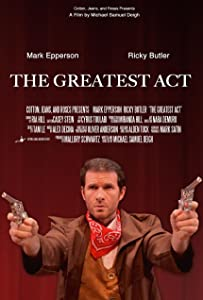 English new movies 2018 free download The Greatest Act [480x272]