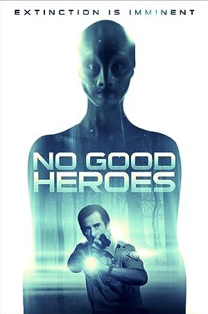 Permalink to Movie No Good Heroes (2018)