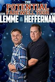 Steve Lemme & Kevin Heffernan: The Potential Farewell Tour (2018) 1080p