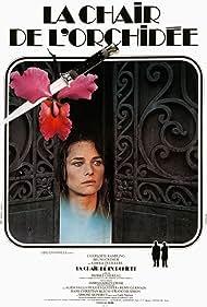 La chair de l'orchidée (1975) Poster - Movie Forum, Cast, Reviews