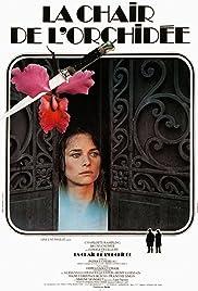 La chair de l'orchidée(1975) Poster - Movie Forum, Cast, Reviews