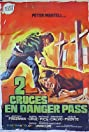Two Crosses at Danger Pass (1967) Poster