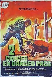 Two Crosses at Danger Pass Poster