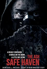 The Ash: Safe Haven Poster