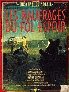 Beste uk nedlastingsfilmer Les Naufragés du Fol Espoir [640x352] [mpeg] [480i]