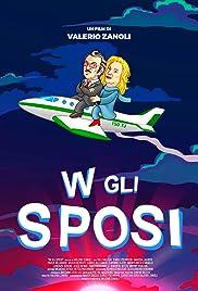 W Gli Sposi(2019) Poster - Movie Forum, Cast, Reviews