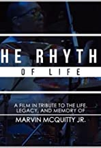 Marvin McQuitty Jr.: The Rhythm of Life