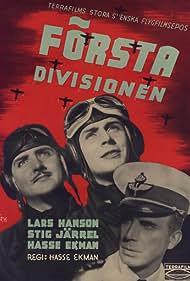 Hasse Ekman, Lars Hanson, and Stig Järrel in Första divisionen (1941)