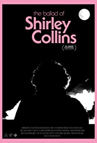 Primary photo for The Ballad of Shirley Collins