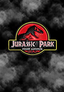 New movies english free download Jurassic Park: Prime Survival by Jack De La Mare [mts]
