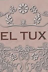 El Tux (2008)