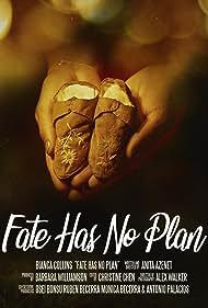 Fate Has No Plan (2018)