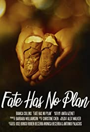 Fate Has No Plan Poster