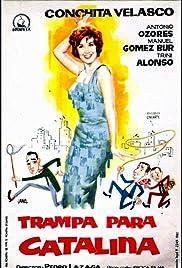 Trampa para Catalina Poster