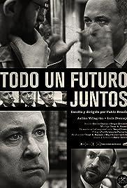 Todo un futuro juntos Poster