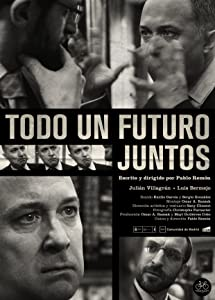 Free download full movie Todo un futuro juntos by Lino Escalera [640x480]