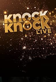 Primary photo for Knock Knock Live