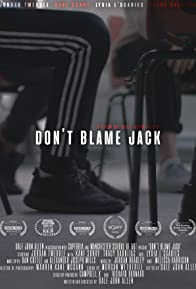 Primary photo for Don't Blame Jack