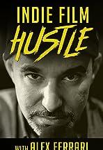 Indie Film Hustle Show