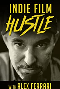 Primary photo for Indie Film Hustle Show