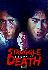 Struggle Through Death Poster