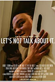 Let's Not Talk About It Poster